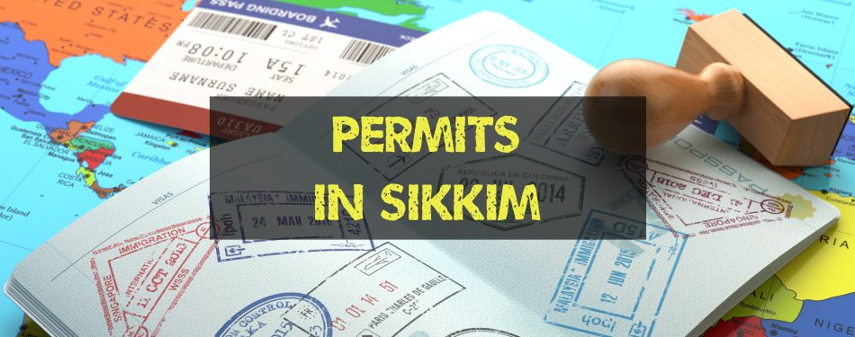Entry Formalities to Sikkim